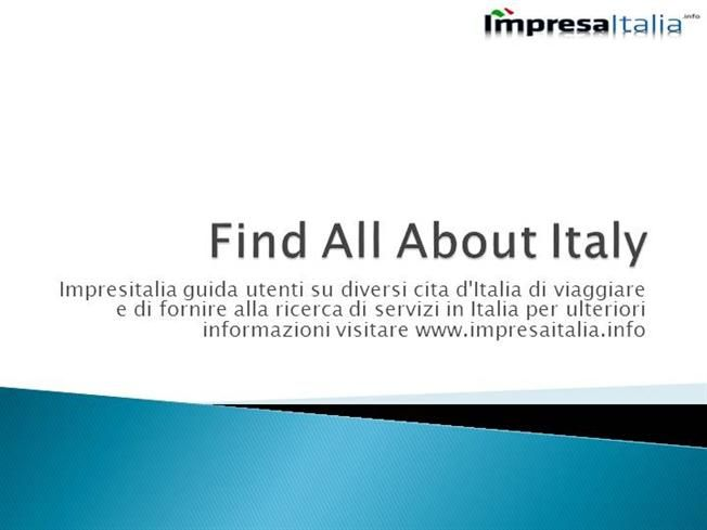 Check out here #Impresaitalia provide #finding  #services to know all #information about #italy and #diffrentcities of #italy #hotel #restaurants #dentist #banks
