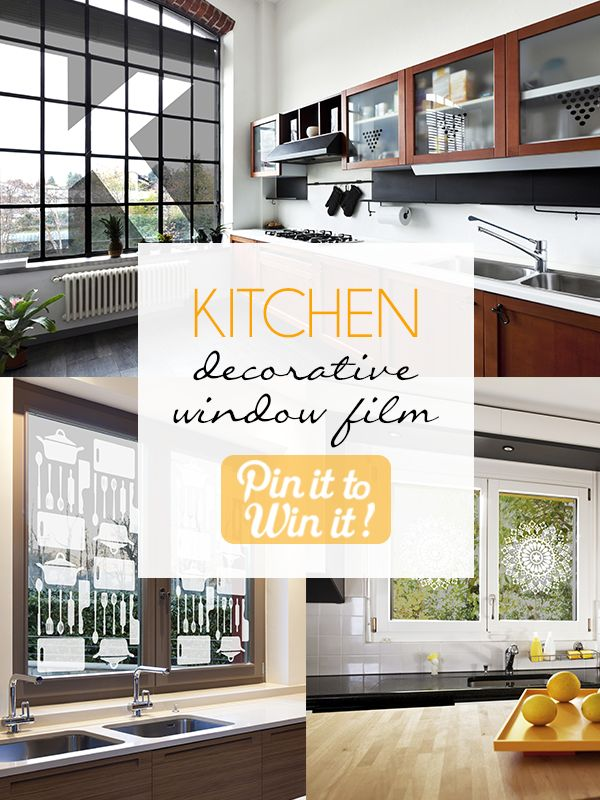 7 best kitchen decorative window film images on pinterest for Win a kitchen remodel