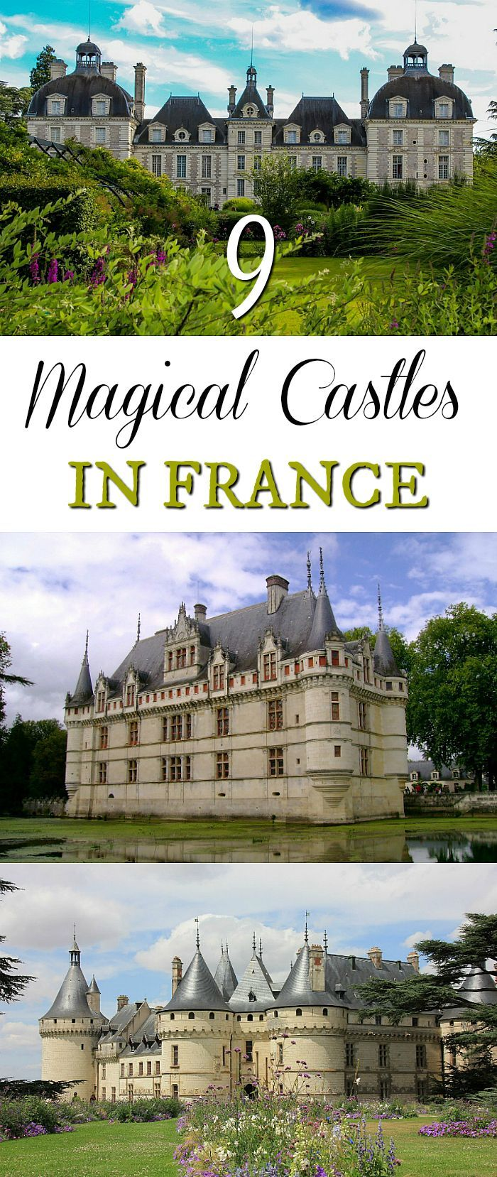 Find happily everafter in these magical castles in france