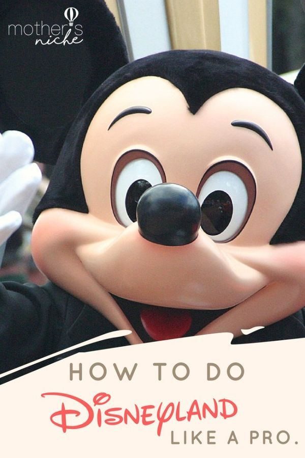 How to Plan the Perfect Disneyland Vacation