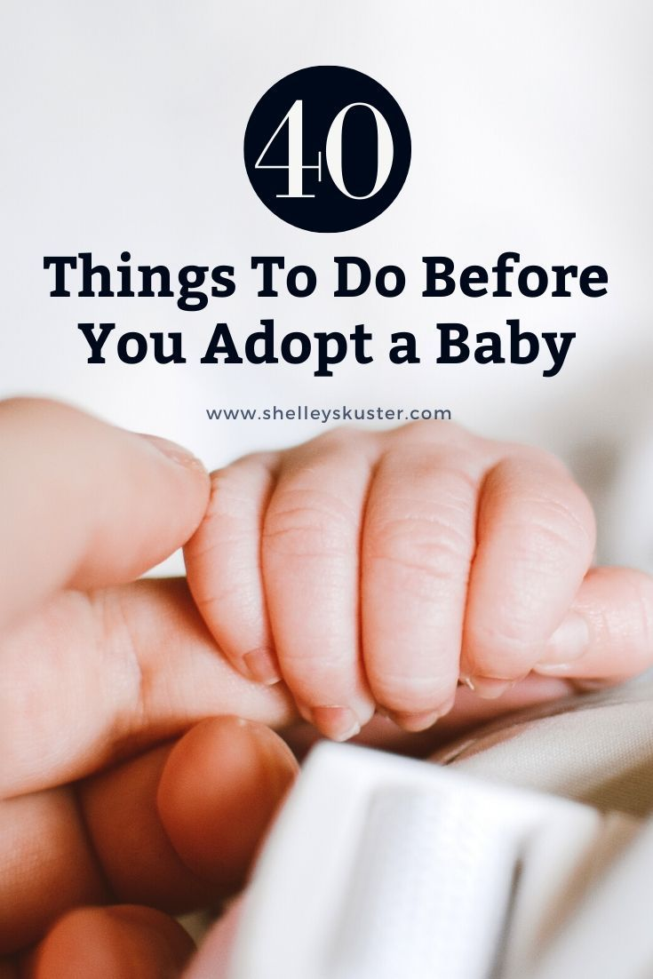 What To Do Before You Adopt A Baby In 2020 Infant Adoption Adoption Adoption Baby Shower