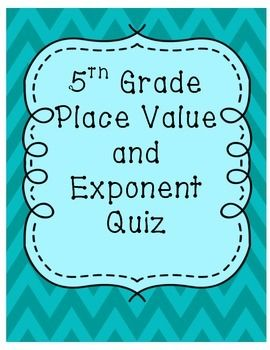 Can be used as an assessment or a general review or test prep. Covers place value of decimals and exponents.Students are asked to write numbers in expanded form, find the value of digits, and solve problems with exponents in a short answer and multiple choice format.Answer key included.Click here for more of my 5th grade common core math products!