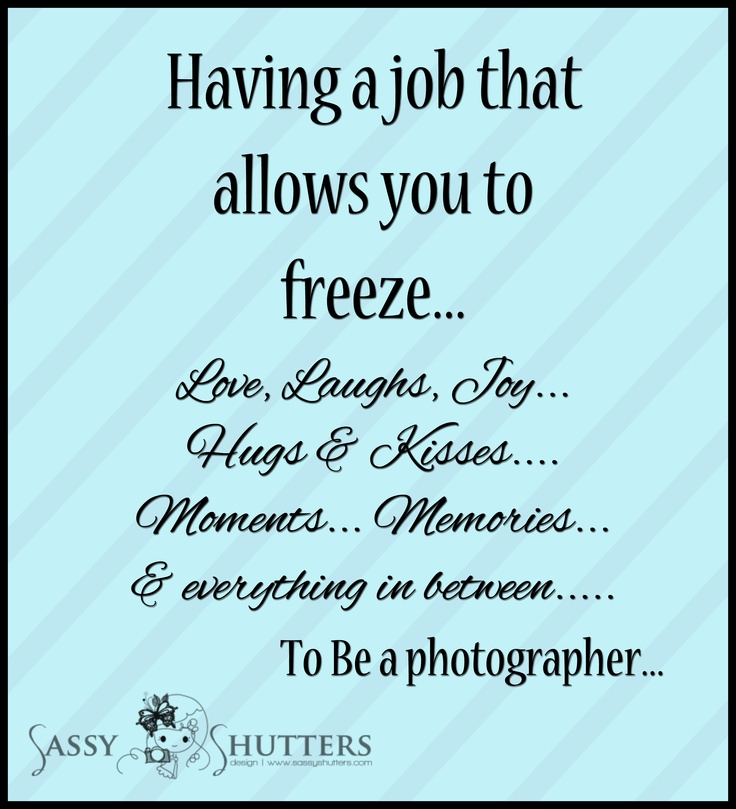 Photographic Memory Quotes: 17 Best Images About Camera Quotes On Pinterest