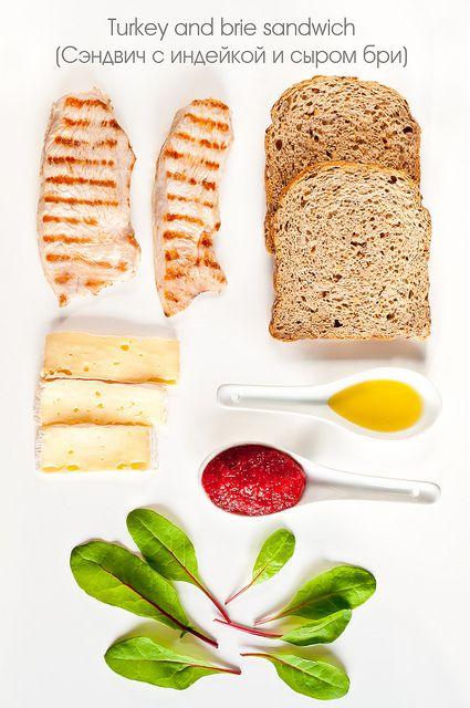 The Photokitchen — лучшие рецепты с фото - Анатомия сэндвича. Неделя 4. Сэндвич с индейкой и сыром бри