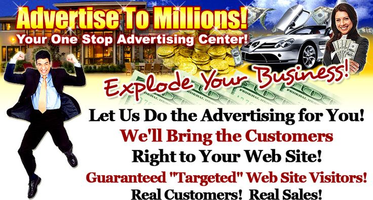 Advertise To Millions - Explode Your Business!