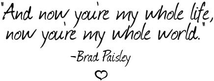 <3 Brad Paisley, yes....country! I can enjoy some country music from time to time!