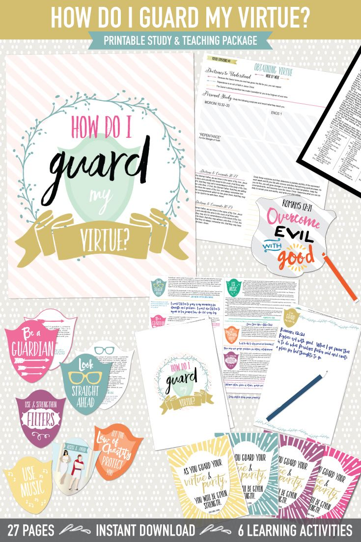 How do I guard my virtue?  This LDS printable teaching package has 6 great learning activities, 2 Personal Progress experiences for Virtue, and  a great handout!  #ldsvirtue