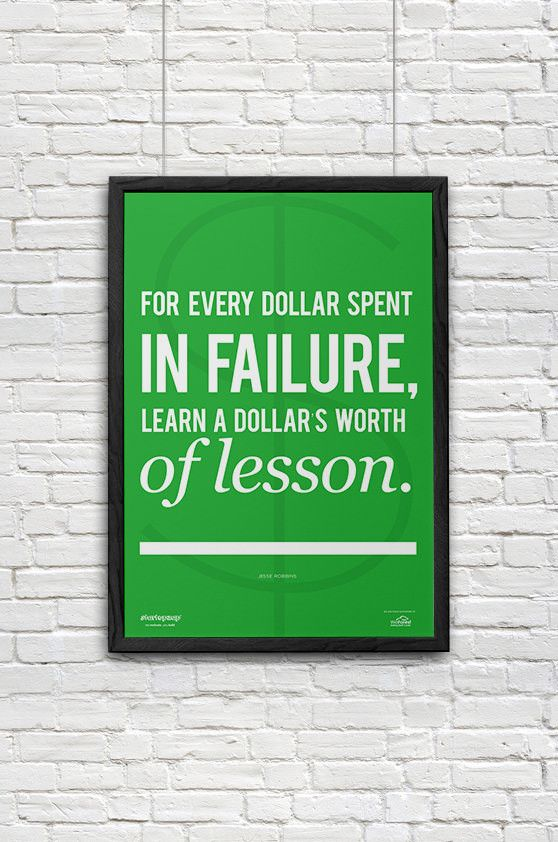 For every dollar spent in failure, learn a dollar's worth of lesson. from StartupZap.com | #motivational #inspirational #posters #quotes #business #startup
