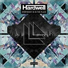 Hardwell - Everbody Is In The Place