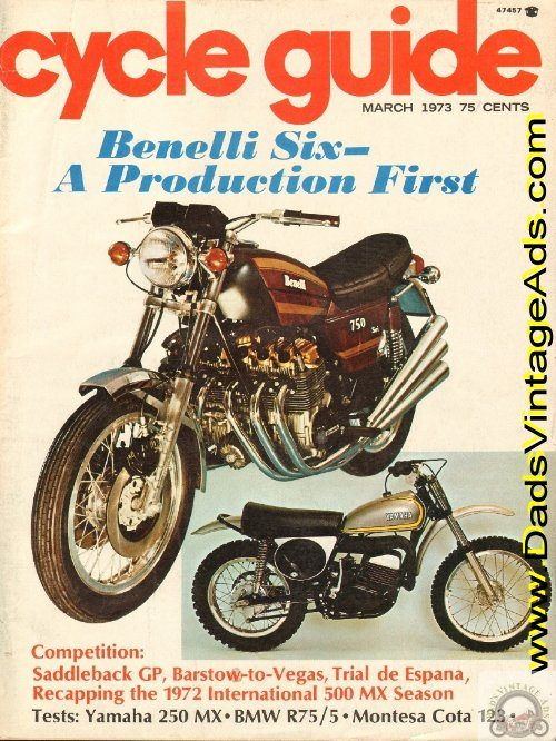 Cover: Benelli Six & Yamaha 250 MX; Road Tests: BMW R75/5, Montesa Cota 123, Yamaha 250 MX; Technical: Denselube Superchain; Competition: Barstow to Vegas; Roger Again; Saddleback GP; Trial De Espana; ATCO - AMDRA all-star; Preview- Benelli's 6-cylinder; Schnectady's 456cc prototype; Kronre