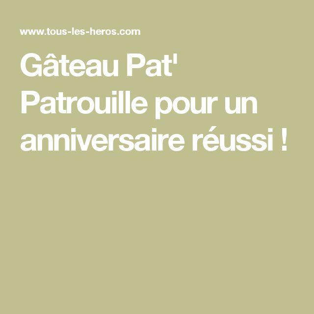 Gâteau Pat' Patrouille pour un anniversaire réussi !