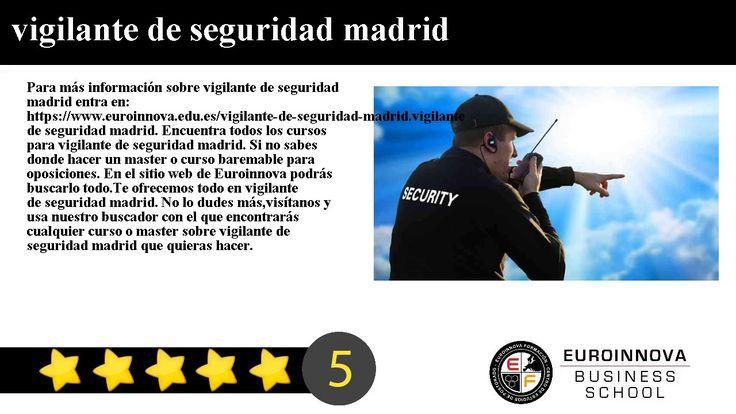 vigilante de seguridad madrid - Para más información sobre vigilante de seguridad madrid entra en: https://www.euroinnova.edu.es/vigilante-de-seguridad-madrid.    vigilante de seguridad madrid. Encuentra todos los cursos para vigilante de seguridad madrid. Si no sabes donde hacer un master o curso baremable para oposiciones. En el sitio web de Euroinnova podrás buscarlo todo.    Te ofrecemos todo en vigilante de seguridad madrid. No lo dudes másvisítanos y usa nuestro buscador con el que…