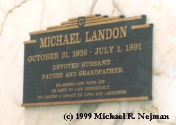 Michael Landon October 31, 1936 - July 1, 1991 Hillside Memorial Park, Culver City, California
