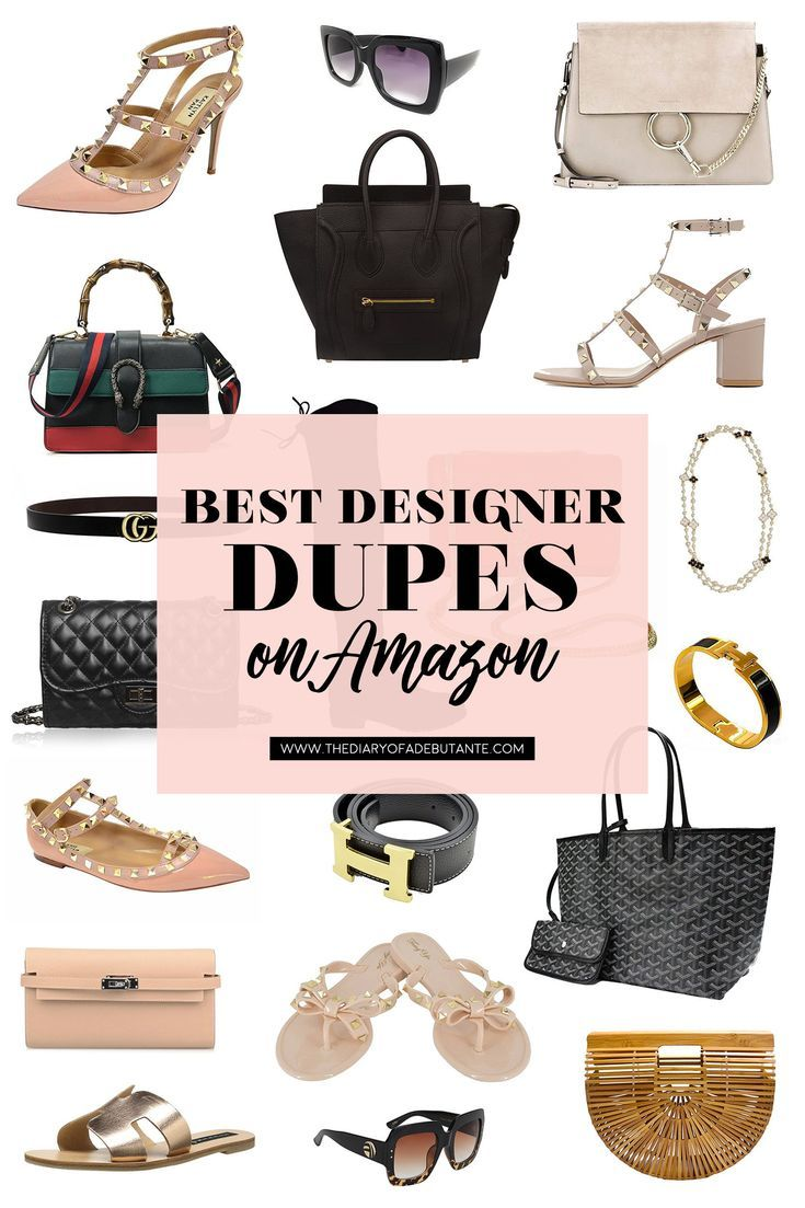 All Of The Best Designer Dupes On