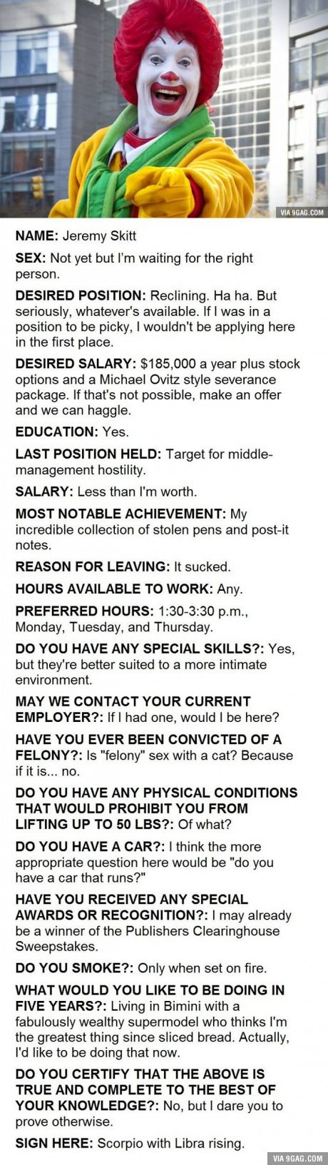 Allegedly This Is An Actual Job Application Submitted To A McDonald's In Florida. And They Hired Him For His Honesty...