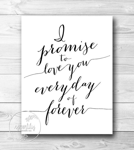 I Promise to Love You : Romantic Excerpts - White Modern Typography Print . 8x10 Calligraphy Style