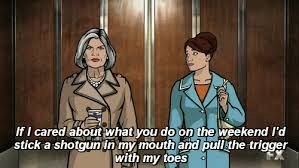Mallory Archer. Bitch extraordinaire. Archer TV show