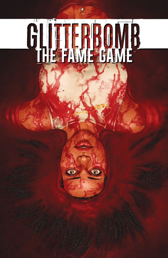 Comic Crypt: Horror Series GLITTERBOMB Returns With New Arc 'The Fame Game'!