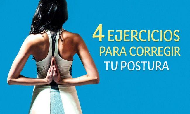 4 Ejercicios que te ayudarán a mejorar tu postura