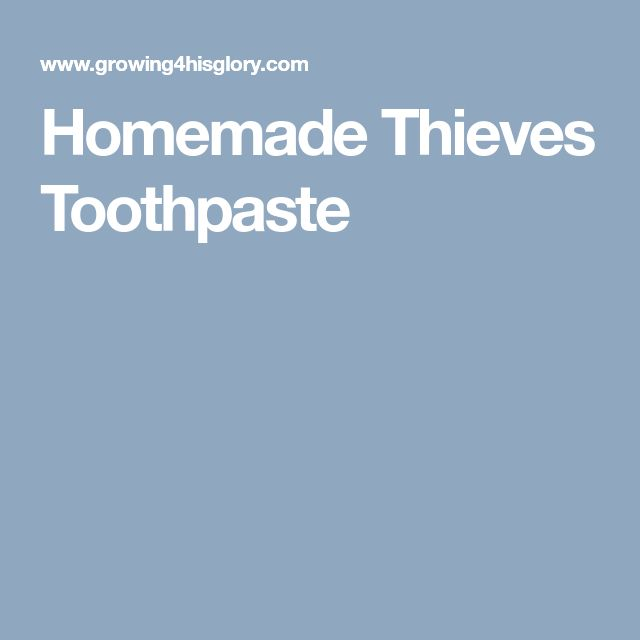 Homemade Thieves Toothpaste