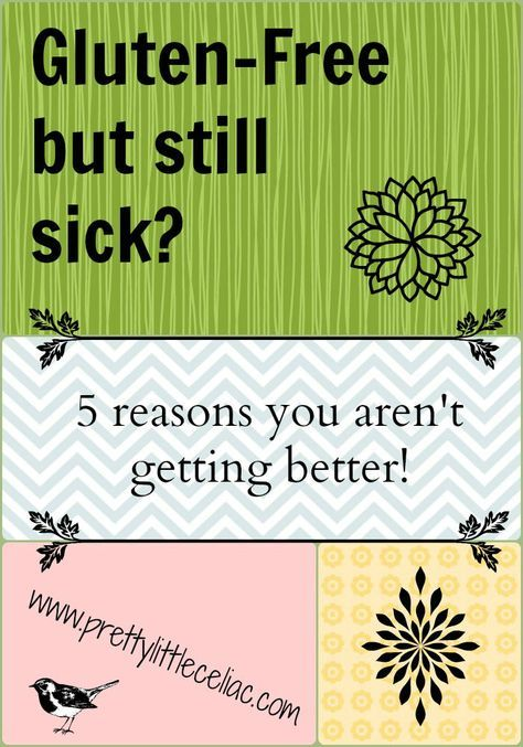 Gluten-Free but Still Getting Sick? 5 reasons why by Rebecca Black of Pretty Little Celiac - www.prettylittleceliac.com
