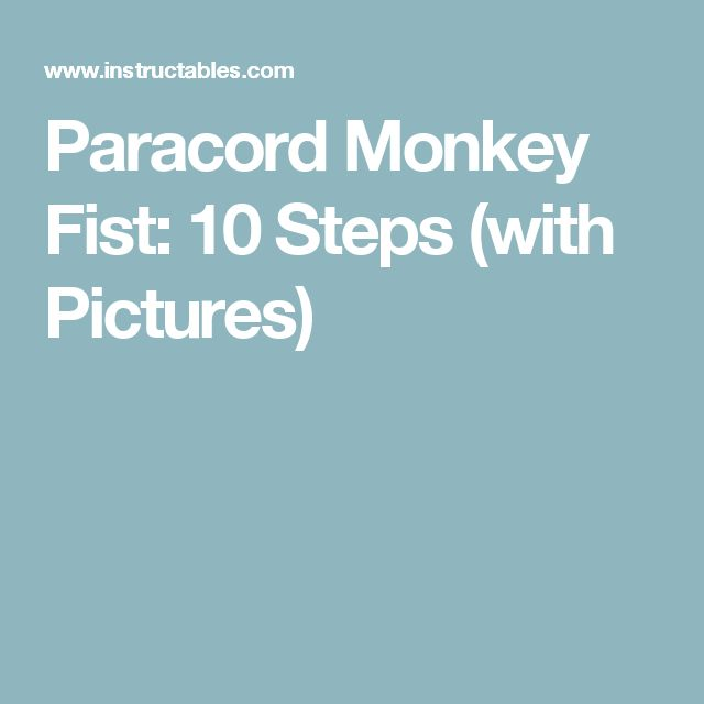 Paracord Monkey Fist: 10 Steps (with Pictures)