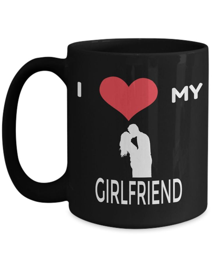 Girlfriend Gift Ideas - 15oz Girlfriend Coffee Mug - Best Girlfriend Birthday Gift - Girlfriend Gifts For Anniversary - Girlfriend Mug - I Love My Girlfriend #girlfriendbirthdaygifts