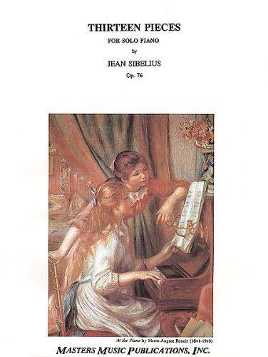 13 Piano Pieces, Op.76 by Jean Sibelius
