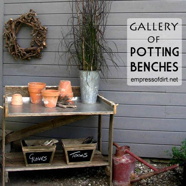 Need somewhere to pot your plants outdoors? See this gallery of potting bench ideas at empressofdirt.net/pottingbenches