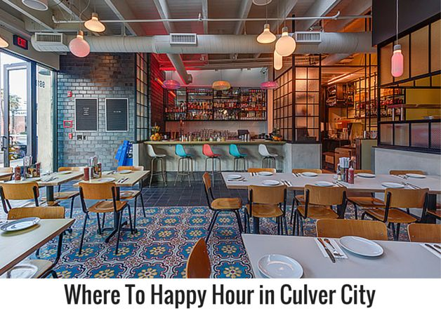 Where To Happy Hour in Culver City