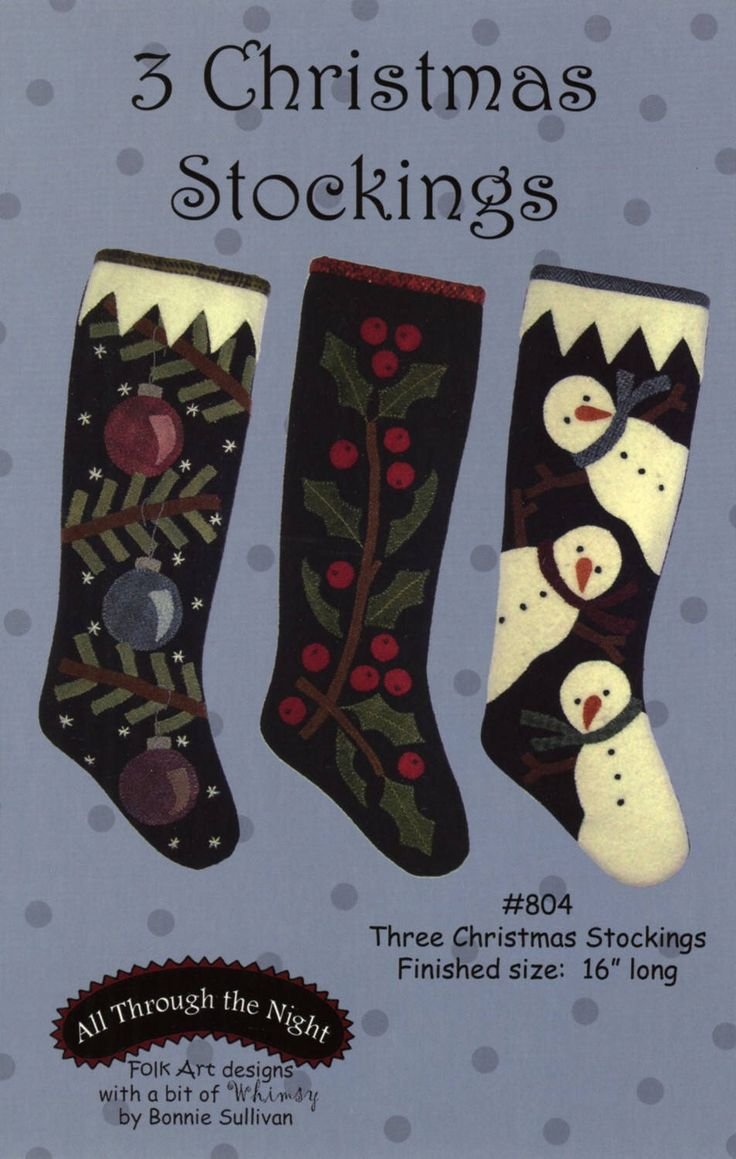 Three Christmas Stockings, Wool Applique Pattern by Bonnie Sullivan of All Through the Night Folk Art Designs by Stitchnquilts on Etsy https://www.etsy.com/listing/562203558/three-christmas-stockings-wool-applique