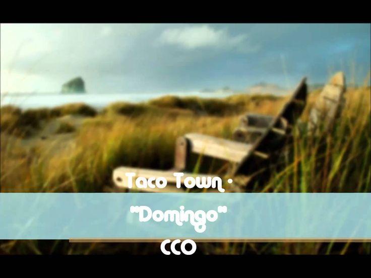 """Taco Town - """"Domingo"""""""