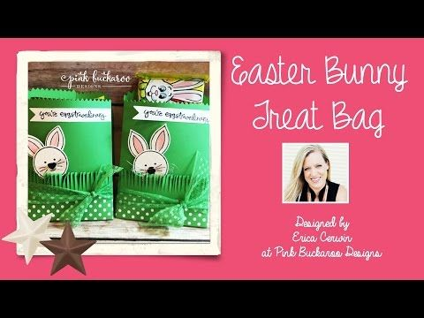 Video Tutorial: Easter Bunny Treat Bag featuring Friends and Flowers, Greatest Greetings and Mini Treat Bag Thinlit by Stampin' Up @Pink Buckaroo Designs