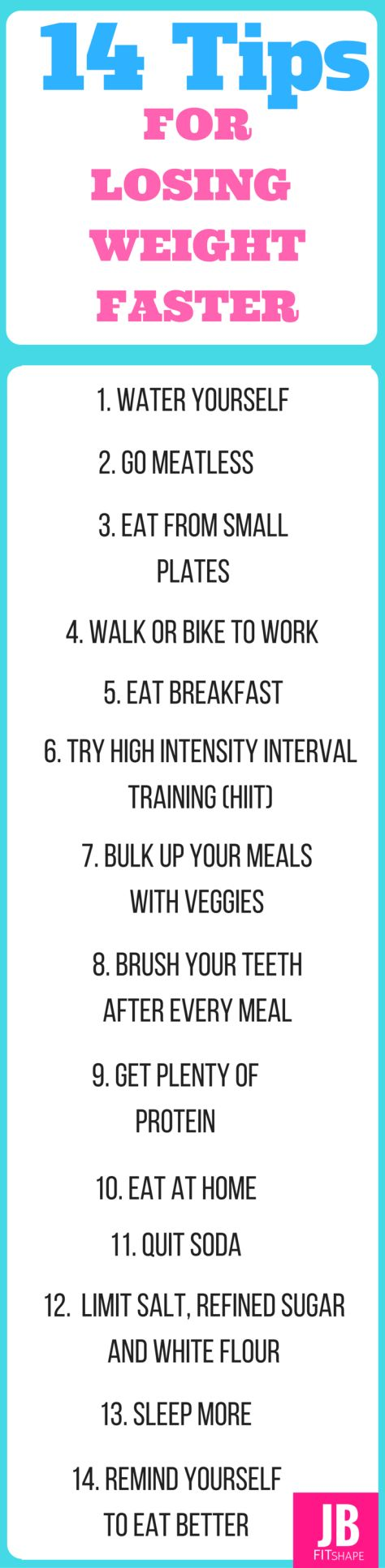 14 Tips For Losing Weight Faster!