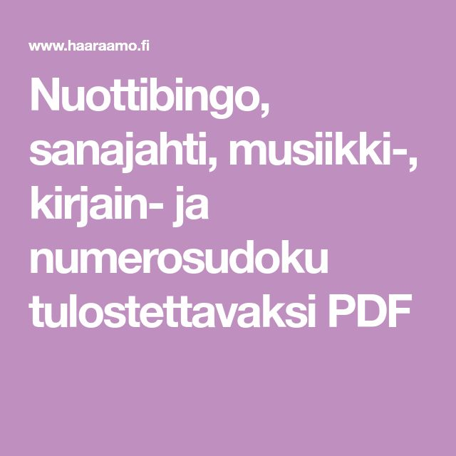 Nuottibingo, sanajahti, musiikki-, kirjain- ja numerosudoku tulostettavaksi PDF