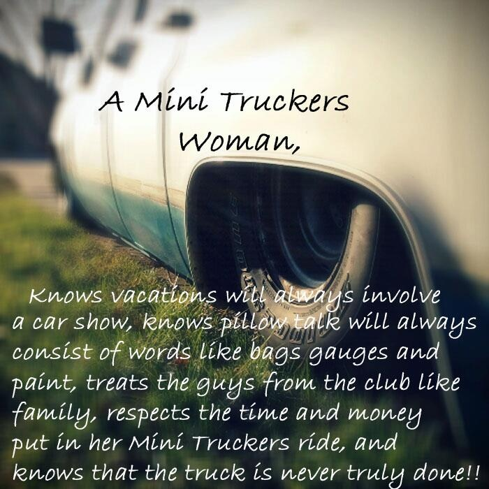 A Mini Truckers Woman...if u find her let me know!