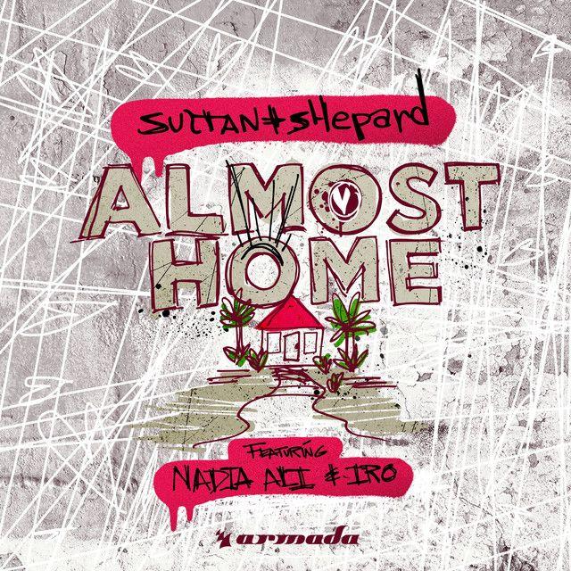 Wir haben Almost Home von Sultan + Shepard  auf unsere Seite gepostet. Schaut euch an, was es sonst noch gibt z. B. Konzerttermine, Lyrics, Infos und noch mehr Musik von Sultan + Shepard .
