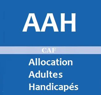 AAH CAF : Conditions d'Attribution et Montants de l'Allocation
