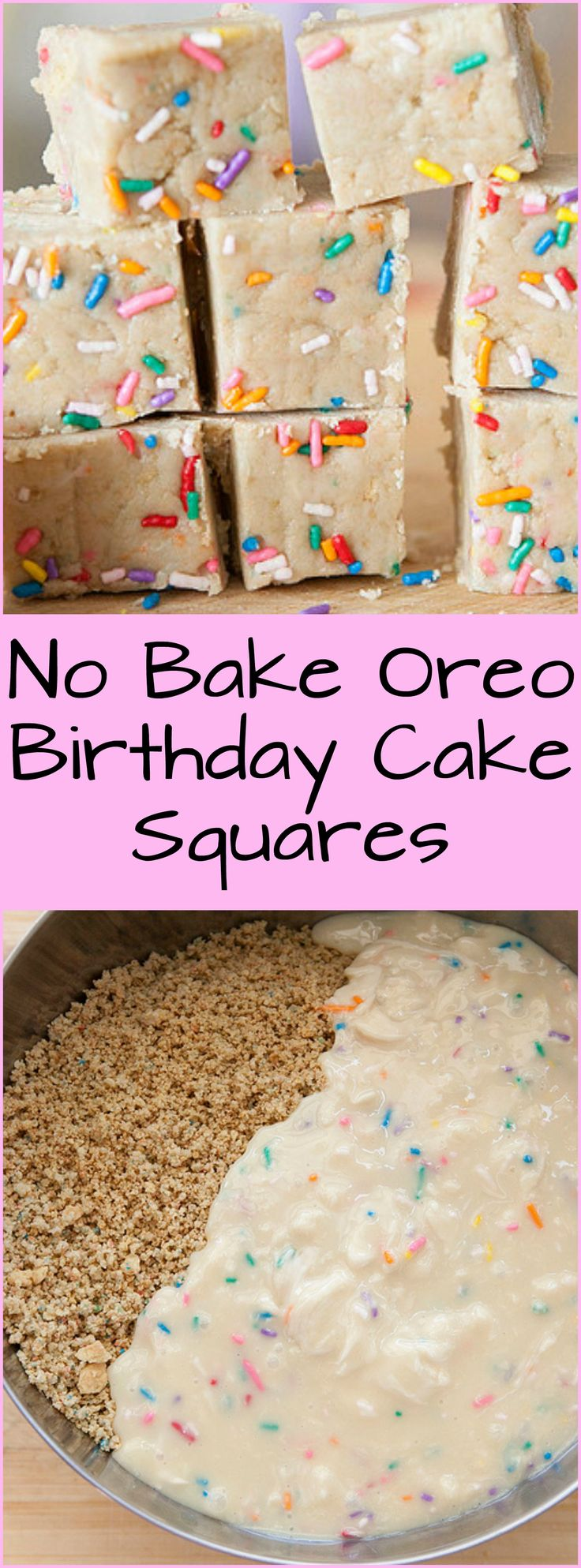 No Bake Oreo Birthday Cake Batter Squares recipe that only needs 4 ingredients. They are perfect for when it's too hot to bake!
