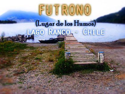 Futrono (lugar de humos) es una de las 4 comunas pertenecientes a la Provincia del Ranco en la XIV Región de Los Ríos de Chile. Se encuentra en la ribera nororiental del Lago Ranco.