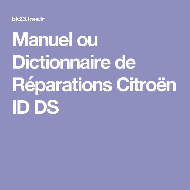 Manuel ou Dictionnaire de Réparations Citroën ID DS