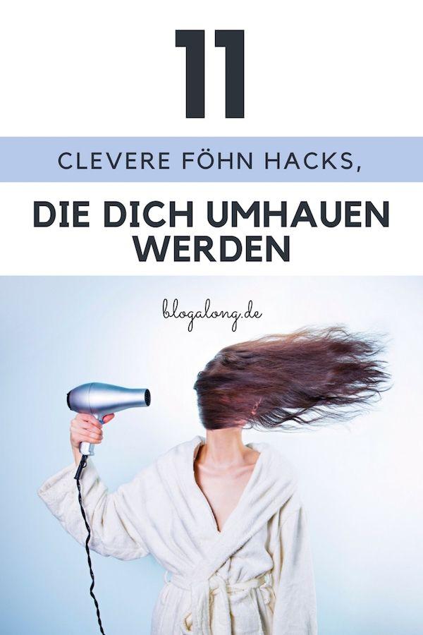 11 clevere Föhn Hacks, die dich umhauen werden
