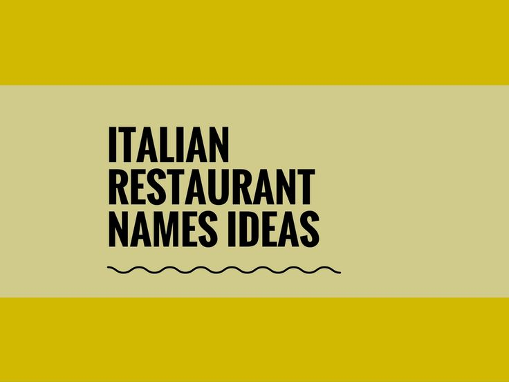 Italian Restaurant Names: 293 Best Catchy Business Names Images On Pinterest