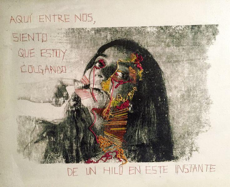 """""""Persiste"""". Proyecto personal Pintura III, serigrafía bordado acrílico 2016"""