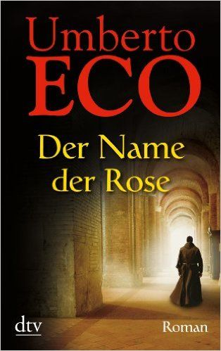 Der Name der Rose. Umberto Eco