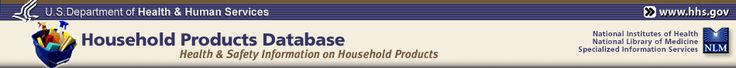 Household Product Database- Health and Safety Information. If you want to know if it a product is safe here is the site that will tell you.