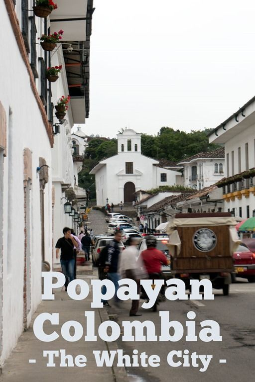 Cobblestone streets and whitewashed buildings, Popayan, Colombia was an unexpected surprise...