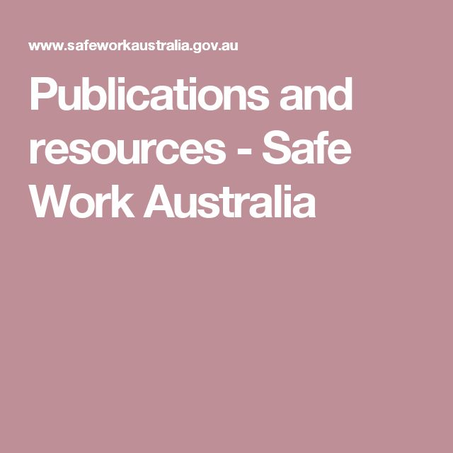 Publications and resources - Safe Work Australia