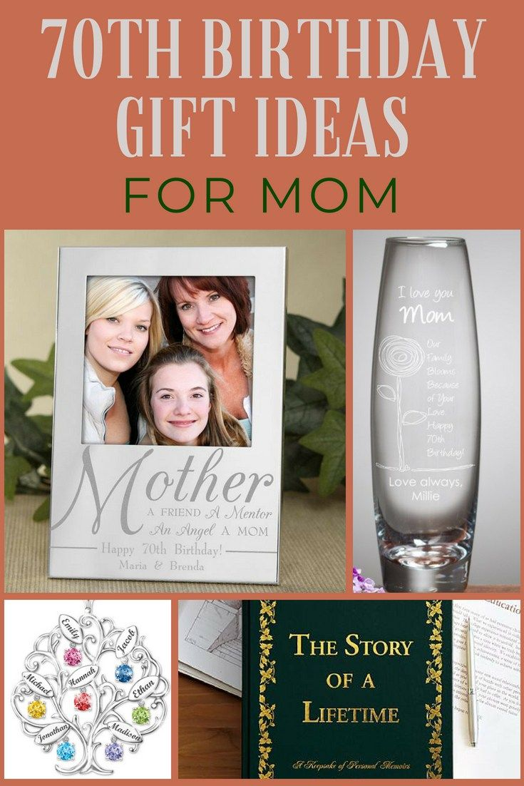 For Moms 70th Birthday Get Her A Gift That Shows Your Love Our List Of Ideas Mom Will Help You Find The Perfect