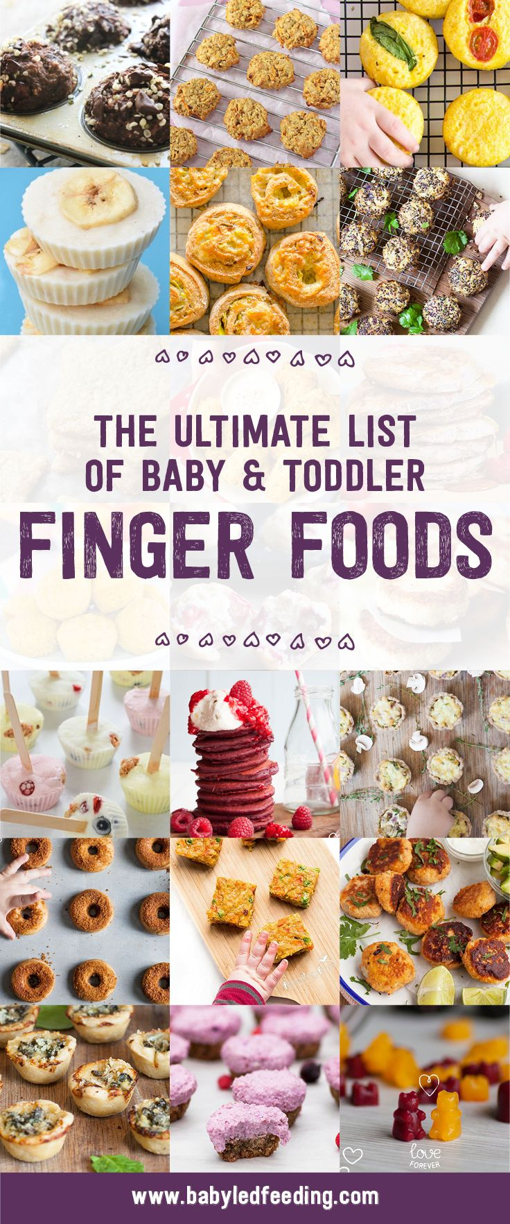The Ultimate List of Baby and Toddler Finger Foods. Homemade Baby Finger Food Recipes and Ideas for giving Your Baby Nutritious Finger Foods. These delicious finger food recipes are easy to make and are soft for little hands. via @https://www.pinterest.com/babyledfeeding